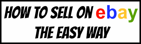 how to sell on ebay the easy way